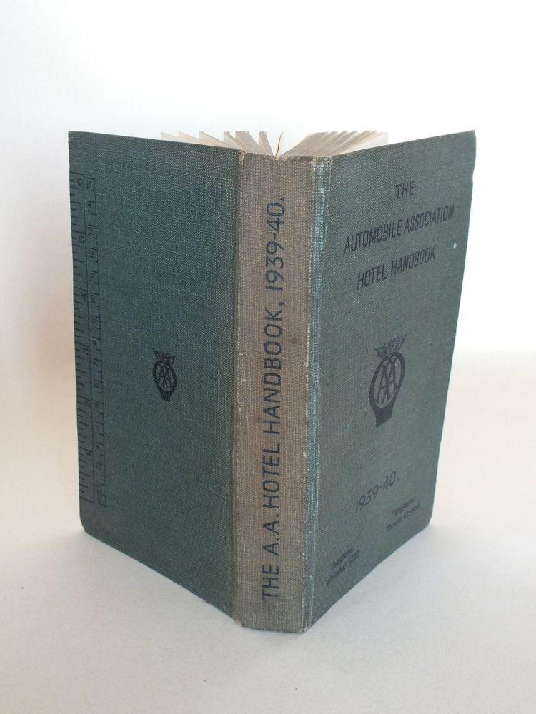 The Automobile Association Handbook 1939-40 Edition