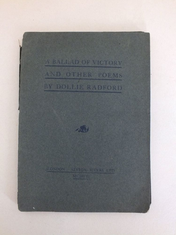 A Ballad of Victory and Other Poems By Dollie Radford (1907)