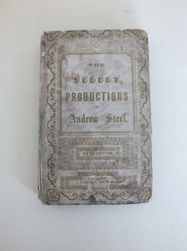 The Select Productions of Andrew Steel (1867 Hardcover)