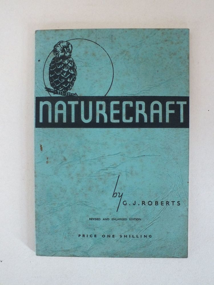 Naturecraft A Study In Woodland Modelling With Numerous Illustrations From Photographs By G J Roberts