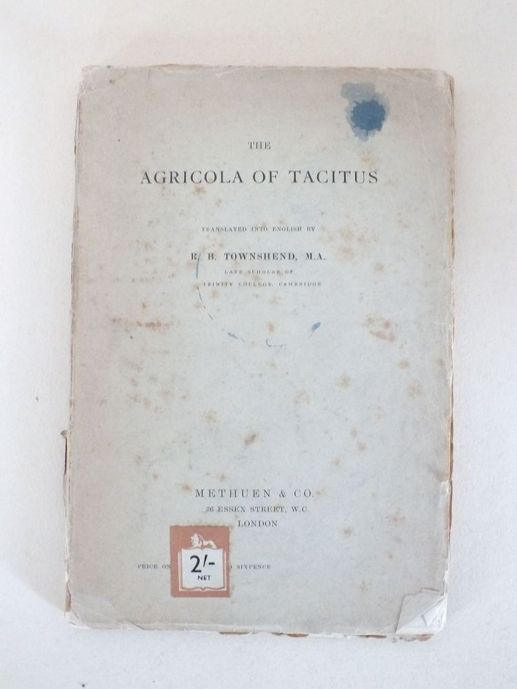 The Agricola Of Tacitus Translated By R B Townsend
