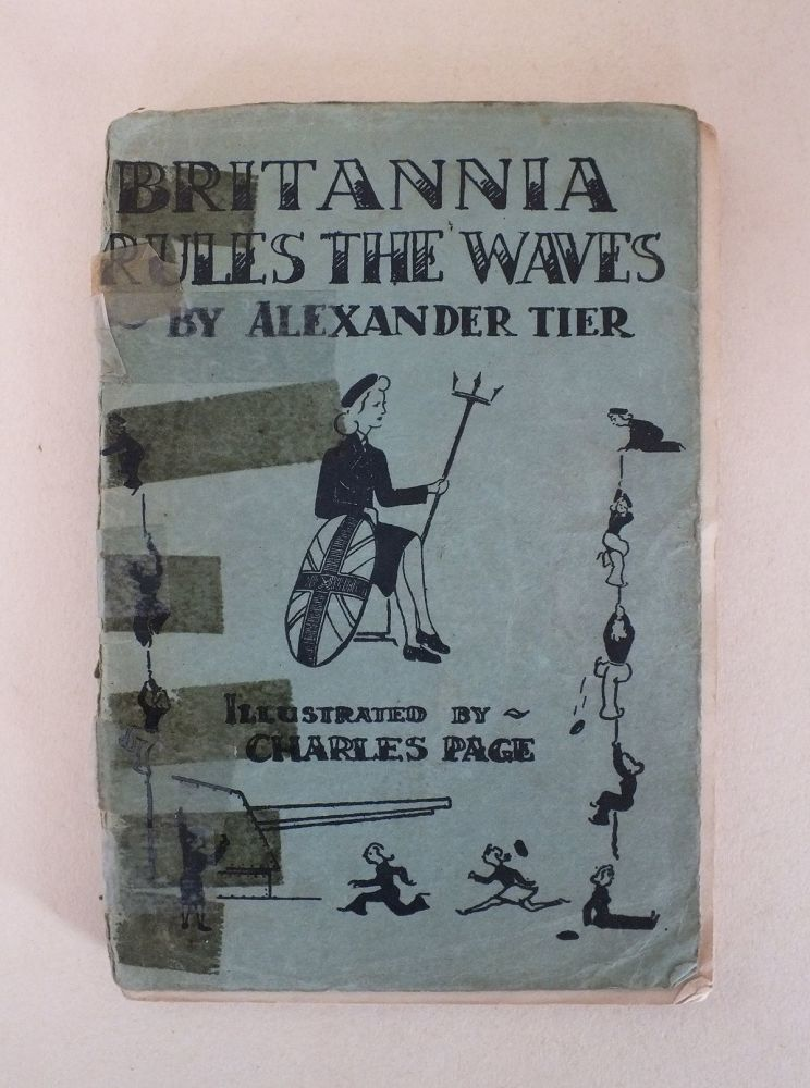 Britannia Rules The Waves By Alexander Tier (Illustrated By Charles Page)