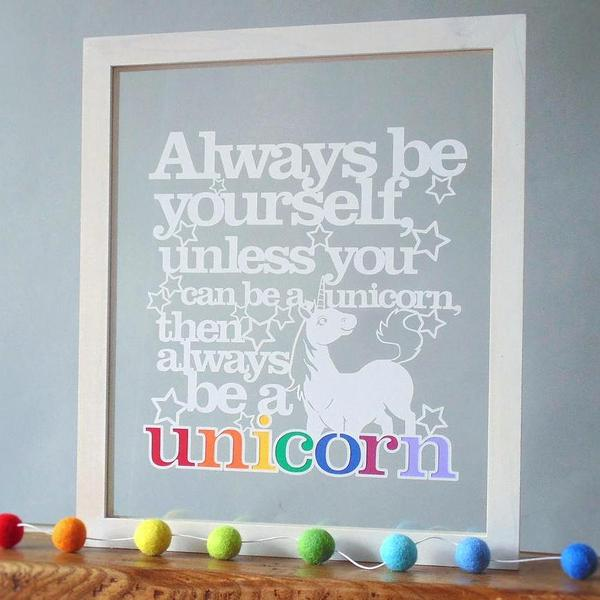 Always be a Unicorn Papercut Quote