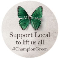 All Rise. Support Local to lift us all. #ChampionGreen A green butterfly is shown and used as the symbol for this national initiative to support local Irish businesses.