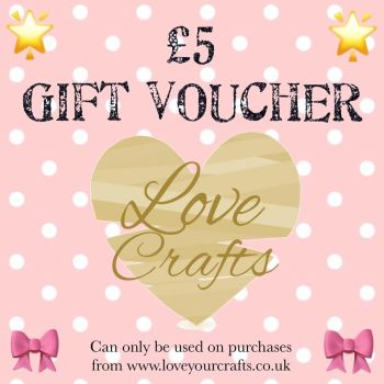 Love Crafts Gift Voucher