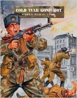 Cold War- Gone Hot