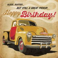 'Still a Great Pickup' Birthday Card