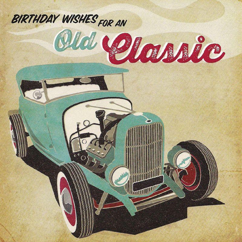'Old Classic' Birthday Card