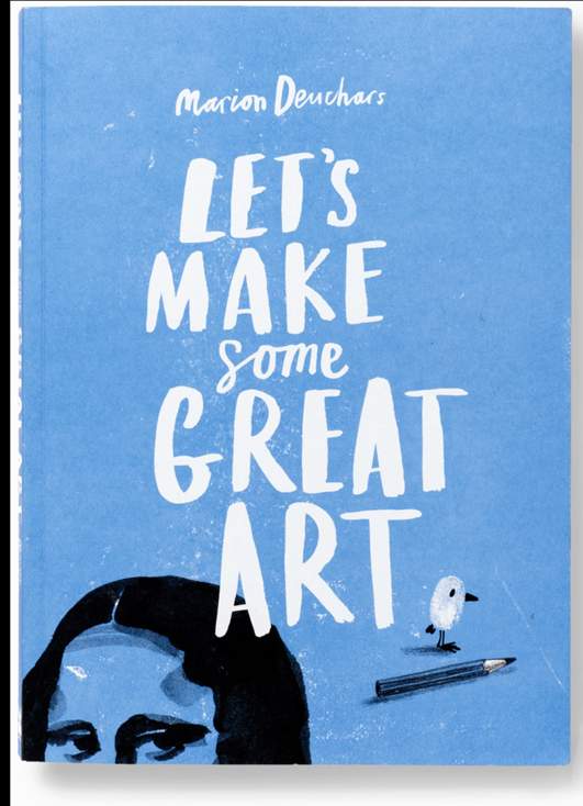 Marion Deuchars:Let's Make Some Great Art