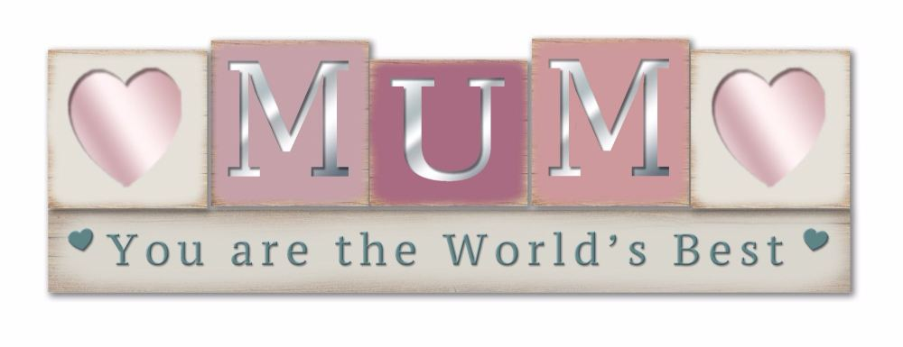 Block Shabby Chic Mirrored Plaque - You Are The Worlds Best Mum