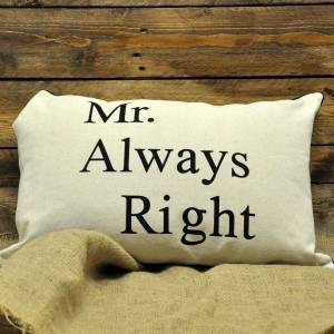 Mr Always Right Cushion 40x60cm (with inner)