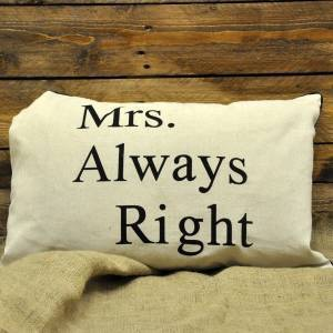 Mrs Always Right Cushion 40x60cm (with inner)