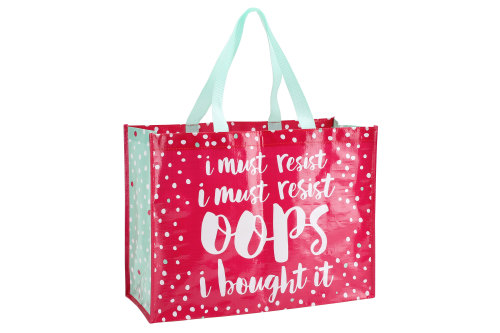'I Must Resist, I Must Resist, Oops I bought It' Shopping Bag