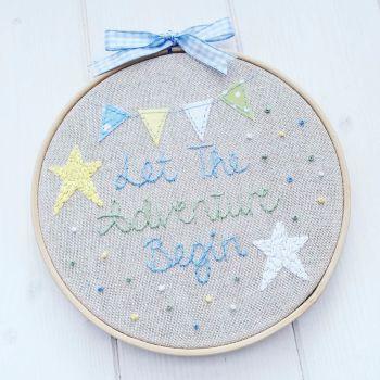 Let The Adventure Begin Embroidery Hoop