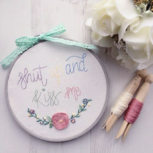 Shut Up & Kiss Me Embroidery Hoop