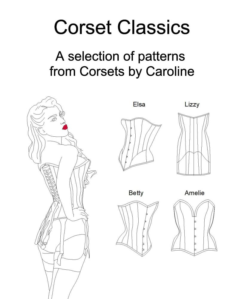Corset classics: a selection of patterns from Corset by Caroline