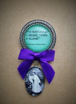 Emmeline Pankhurst/Rebel Quote Fob Brooch