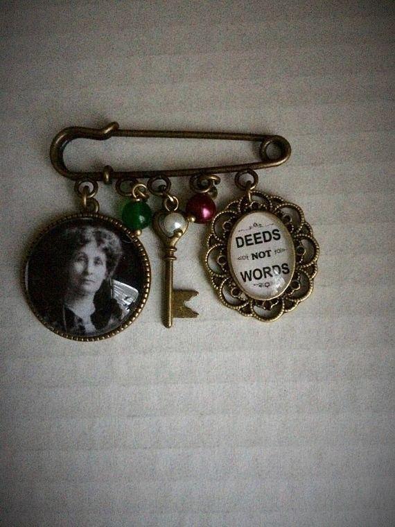 Emmeline Pankhurst / Deeds Not Words Pin Brooch
