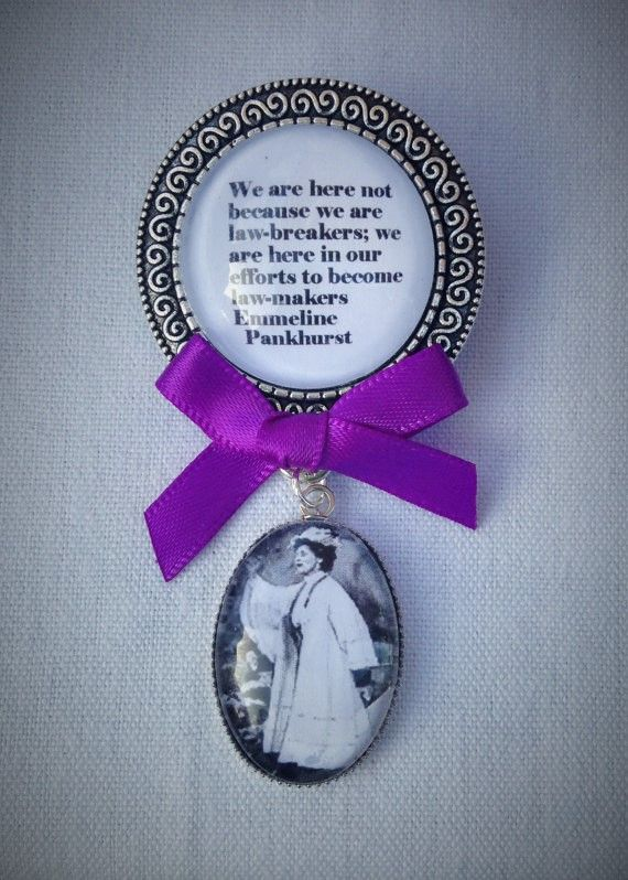 Emmeline Pankhurst Law-Makers Quote Fob Brooch