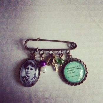"Emmeline Pankhurst / ""Rebel"" Quote Pin Brooch"