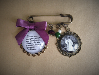 "Emmeline Pankhurst ""Law-makers"" Quote Pin Brooch"