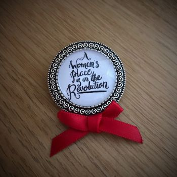 A Woman's Place is in the Revolution Pin Brooch