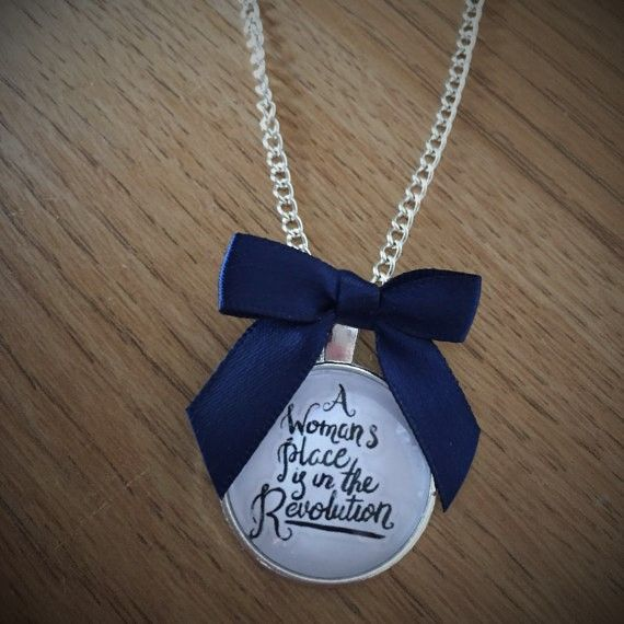 A Woman's Place is in the Revolution Necklace