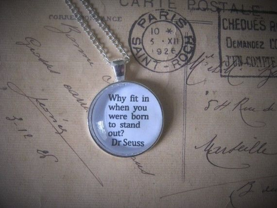 Dr Seuss - Why Fit In Necklace