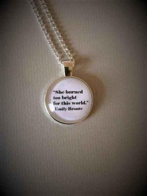 Emily Bronte - Wuthering Heights Quote Necklace