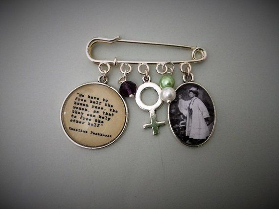 Emmeline Pankhurst / Half the World Quote Pin Brooch