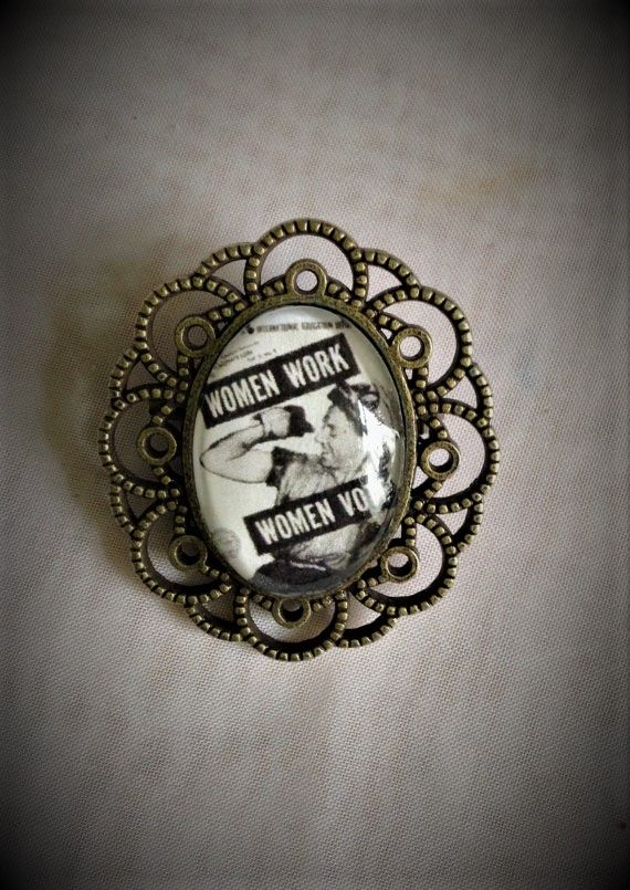 Women Work Women Vote Brooch