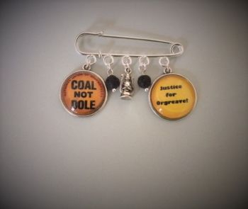 Coal Not Dole / Justice for Orgreave Pin Brooch / Bag Pin (Donation to OTJC)