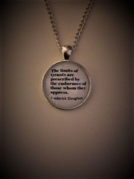 "Frederick Douglas ""Tyrants"" Quotation Necklace"