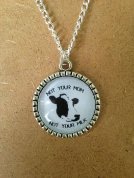 Not Your Milk Vegan Necklace - handmade, uniqute
