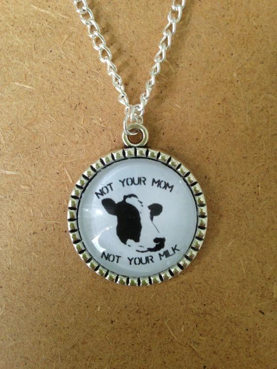 Not Your Milk Vegan Necklace - handmade, uniqute