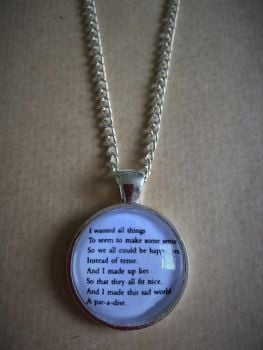 "Kurt Vonnegut ""And I made this sad world a paradise"" necklace"