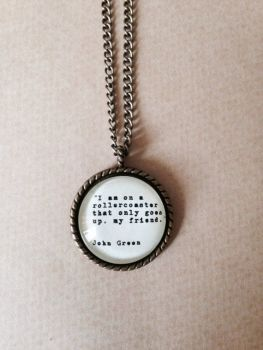 "John Green Quote Necklace - ""Rollercoaster"""