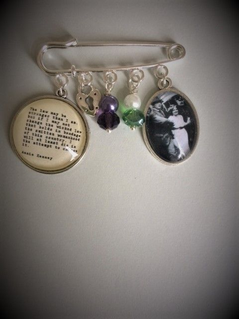 Annie Kenney Suffragette Quotation Pin Brooch