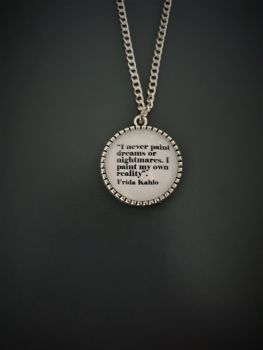 Frida Kahlo Quotation Necklace