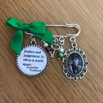 Emmeline Pankhurst Justice Quote Pin Brooch