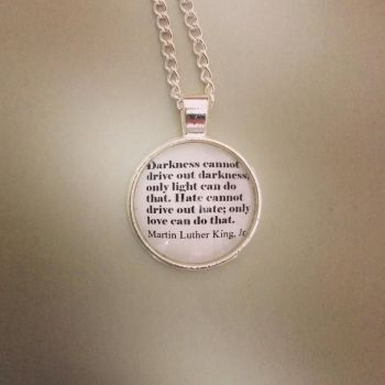 Martin Luther King Jr Quote Necklace