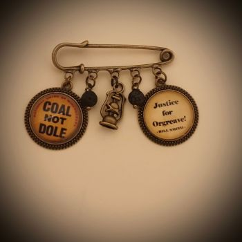 PERSONALISED Justice for Orgreave / Coal Not Dole pin brooch