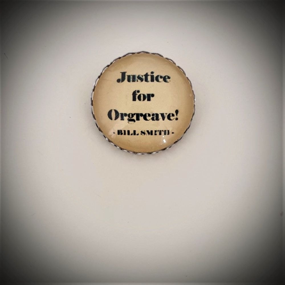 PERSONALISED Justice for Orgreave Pin