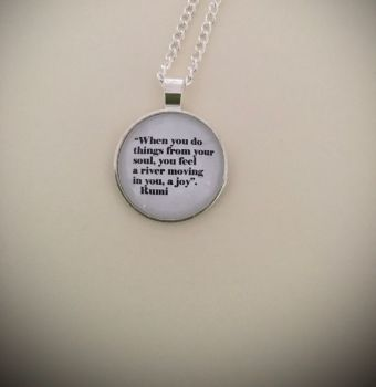 "Rumi ""When you do things from your soul"" Quote Necklace"