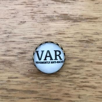 Vehemently Anti-Racist Pin Brooch