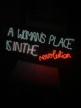 A Woman's Place is in the Revolution - EL Wire Neon Sign