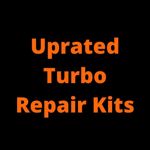 Uprated Turbo Repair Rebuild Kits