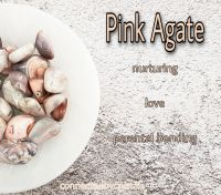 Pink Agate - Unconditional Love