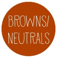 Browns/Neutrals