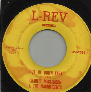 CHARLIE McCLENDON & THE MAGNIFICENTS - PUT ME DOWN EAST